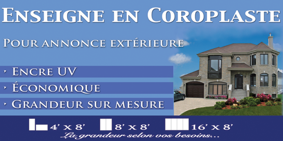 Enseigne en Coroplast - Imprimerie Magic Copie Brossard